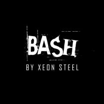 BASH! by Xeon Steel