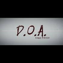 D.O.A. by Morgan Strebler and SansMinds - DVD