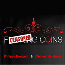 F****** Coins by P. Bougard and C. Kerstenne
