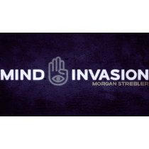 Mind Invasion by Morgan Strebler