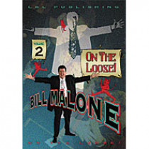 On the Loose by Bill Malone Vol 2