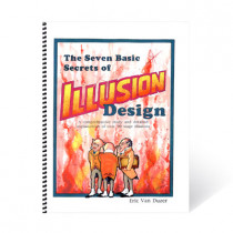 Seven Basic Secrets of Illusion Design by Eric van Duzer - Book