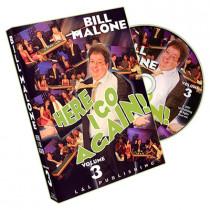 Here I Go Again by Bill Malone Volume 3