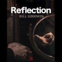 Reflection by Bill Goodwin