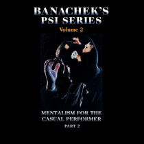 Banachek Psi Series Vol 2