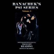 Banachek Psi Series Vol 3