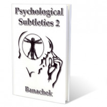 Psychological Subtleties Vol. 2 by Banachek