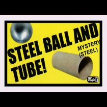 Steel Ball & Tube