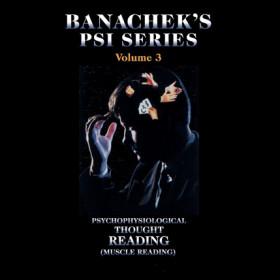 Banachek Psi Series Vol 3