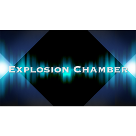 EXPLOSION CHAMBER by CIGMA Magic