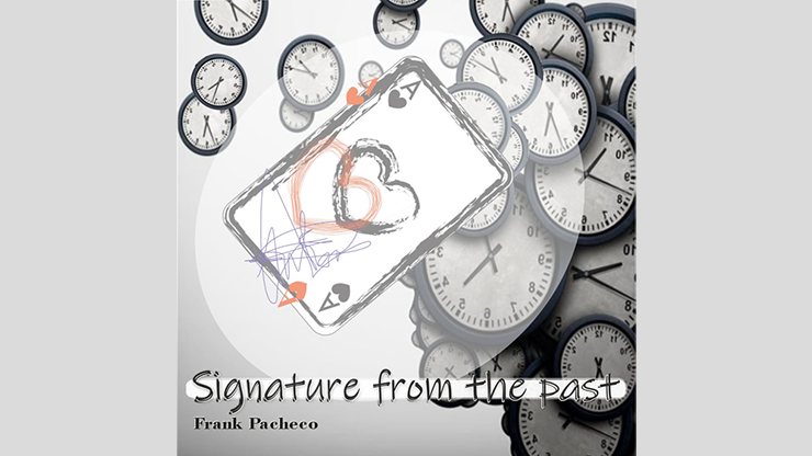 Signature From The Past by Frank Pacheco