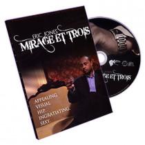 Mirage Et Trois by Eric Jones