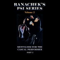 Banachek Psi Series Vol 2