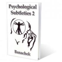 Psychological Subtleties Vol. 2 by Banachek