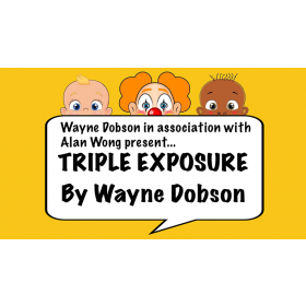 Triple Exposure by Wayne Dobson in association with Alan Wong
